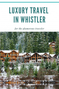 Whistler is a perfect destination for travelers seeking a glamorous trip. We explain why you should choose Whistler as your next luxury travel destination.